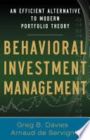 Behavioral Investment Management  An Efficient Alternative to Modern Portfolio Theory