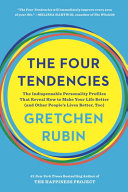 The Four Tendencies : ...