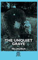 The Unquiet Grave : the 1900s and before, are now extremely scarce...