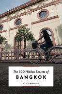 The 500 Hidden Secrets of Bangkok