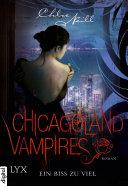 Chicagoland Vampires   Ein Biss zu viel