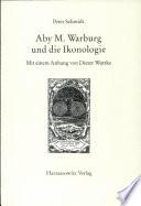 Aby M. Warburg und die Ikonologie