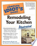 The Complete Idiot s Guide to Remodeling Your Kitchen   Illustrated