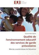 Qualité de l'environnement éducatif des services de garde préscolaires