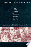 The White Woman s Other Burden