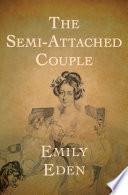 The Semi Attached Couple