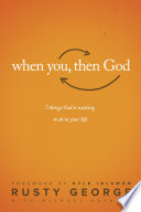 When You  Then God