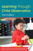 Learning Through Child Observation  Third Edition