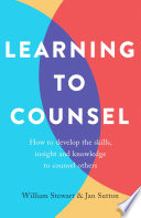 Learning To Counsel  4th Edition