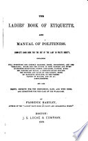 The Ladies  Book of Etiquette  and Manual of Politeness Book PDF