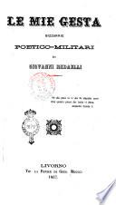 Le mie gesta bizzarrie poetico-militari di Giovanni Redaelli