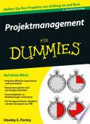 Projektmanagement fÃ1⁄4r Dummies