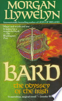Bard  The Odyssey of the Irish