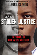 Stolen Justice  The Struggle for African American Voting Rights  Scholastic Focus  Book PDF