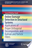 Online Damage Detection in Structural Systems