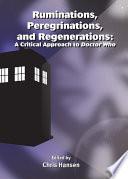 Ruminations  Peregrinations  and Regenerations Book PDF