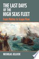 The Last Days of the High Seas Fleet Book PDF
