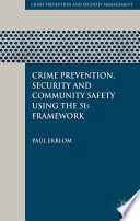 Crime Prevention  Security and Community Safety Using the 5Is Framework