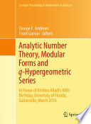Analytic Number Theory  Modular Forms and q Hypergeometric Series
