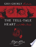 The Tell Tale Heart and Other Stories
