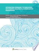 Integrating Emerging Technologies Into Marine Megafauna Conservation Management