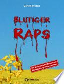 Blutiger Raps