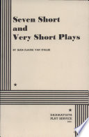 Seven Short and Very Short Plays