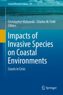 Impacts of Invasive Species on Coastal Environments Book