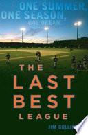 The Last Best League Book PDF