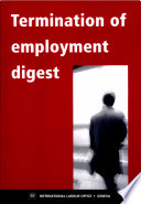 Termination Of Employment Digest : employment, the different approaches taken...