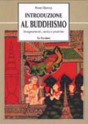 Introduzione al buddhismo  Insegnamenti  storia e pratiche