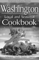 Washington Local and Seasonal Cookbook