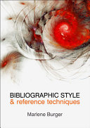Bibliographic Style and Reference Techniques