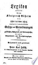Lexikon aller für das Königreich Böheim von 1801 bis Ende 1815 ergangenen landesfürstlichen Gesetze und Verordnungen im geistlichen, Religions- und Toleranzfache, wie auch in Religionsfonds- oder Staatsgüterangelegenheiten
