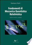 Fondamenti di meccanica quantistica relativistica