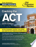 Cracking the ACT with 6 Practice Tests  2015 Edition