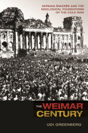 The Weimar Century