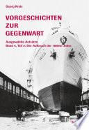 Vorgeschichten zur Gegenwart - Ausgewählte Aufsätze Band 4, Teil 3: Der Aufbruch der 1960er Jahre