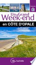 Un Grand Week End en C  te d Opale