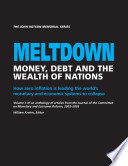 Ebook Meltdown: Money, Debt and the Wealth of Nations, Volume 3 Epub N.A Apps Read Mobile