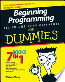 Beginning Programming All In One Desk Reference For Dummies