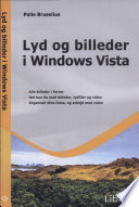 Lyd og billeder i Windows Vista