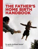The Father s Home Birth Handbook