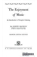 The Enjoyment Of Music An Introduction To Perceptive Listening