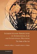 Interdisciplinary Perspectives on International Law and International Relations