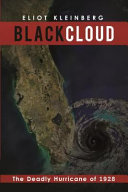 download ebook black cloud: the deadly hurricane of 1928 pdf epub