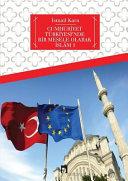 CUMHURIYET TURKIYESI NDE BIR MESELE OLARAK ISLAM