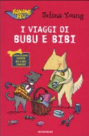 I viaggi di Bubu e Bibi
