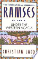 Ramses: Under the Western Acacia -
