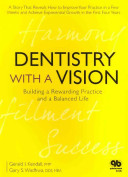 Dentistry with a Vision